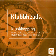 Klubbheads - Klubbhopping