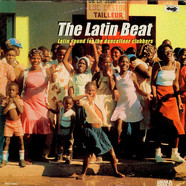 V.A. - The Latin Beat (Latin Sounds For  The Dancefloor Clubbers)