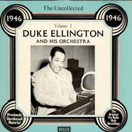 Duke Ellington And His Orchestra - The Uncollected Duke Ellington And His Orchestra Vol. 1 - 1946