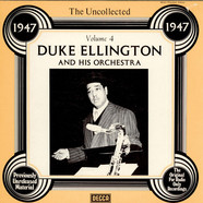 Duke Ellington And His Orchestra - The Uncollected Duke Ellington And His Orchestra Vol. 4 - 1947
