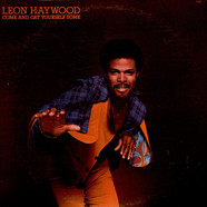 Leon Haywood - Come And Get Yourself Some