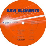 Raw Elements - Back 2 Bay Six Coloured Vinyl Edition