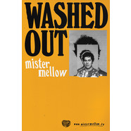Washed Out - Mister Mellow Poster