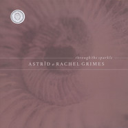 Astrid & Rachel Grimes - Through The Sparkle