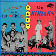 Lewis Lymon And The Teenchords - Lewis Lymon And The Teenchords Meet The Kodaks