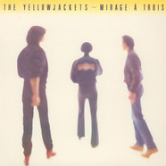 Yellowjackets - Mirage À Trois