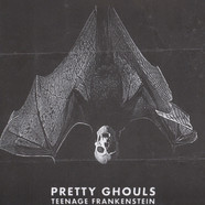 Pretty Ghouls - Teenage Frankenstein / Creature Feature