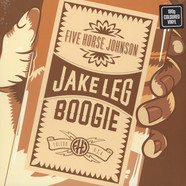 Five Horse Johnson - Jake Leg Boogie Clear Vinyl Edition