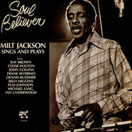 Milt Jackson - Soul Believer Milt Jackson Sings And Plays