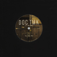 Doc TMK / Kohndo, Todd Simon, Doc TMK & Greg Blackman - You Are Me Feat. Fae Simon / Mind How You Go