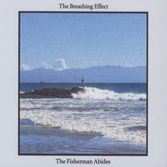 Breathing Effect, The - The Fisherman Abides
