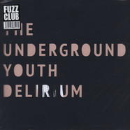 Underground Youth, The - Delirium