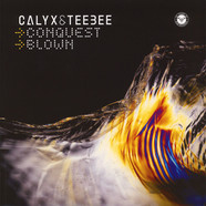 Calyx & TeeBee - Conquest / Blown