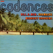 Midnight Groovers, Bill-O-Men, Gramacks International - Cadences