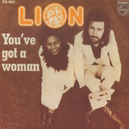 Lion - You've Got A Woman