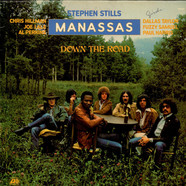 Stephen Stills, Manassas - Down The Road
