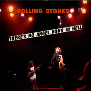Rolling Stones, The - There's No Angel Born In Hell...