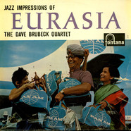 Dave Brubeck Quartet, The - Jazz Impressions Of Eurasia