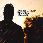 Miles Bonny - Let It Out EP