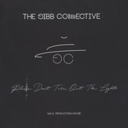 Gibb Collective, The - Please Don't Turn Out The Lights
