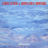 Lydia Lunch & Rowland S. Howard - Siberia