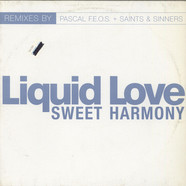 Liquid Love - Sweet Harmony