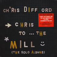 Chris Difford - Chris To The Mill Solo Albums