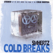 SMHERTZ - Cold Breaks
