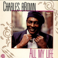 Charles Brown - All My Life