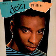 Dezi Phillips - Kickin' It