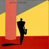 David Sanborn - As We Speak