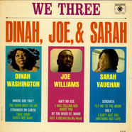Dinah Washington Joe Williams Sarah Vaughan - We Three