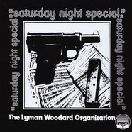 Lyman Woodard Organization, The - Saturday Night Special
