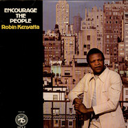 Robin Kenyatta - Encourage The People