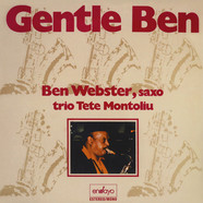 Tete Montoliu & Ben Webster - Gentle Ben