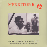 V.A. - Merritone Rock Steady 3: Bang Bang Rock Steady