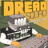 Dreadsquad - Riddim Machine Volume 2