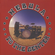 Nebula - To The Center Black Vinyl Edition
