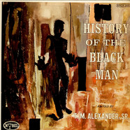 T. M. Alexander, Sr. - History Of The Blackman
