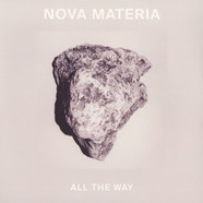 Nova Materia - All The Way