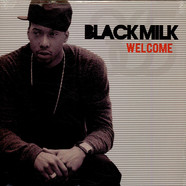Black Milk - Welcome