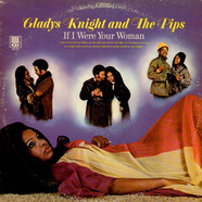 Gladys Knight And The Pips - If I Were Your Woman