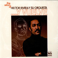Hector Rivera And His Orchestra - ... Y Vuelve