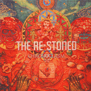 Re-Stoned, The - Chronoclasm Colored Vinyl Edition