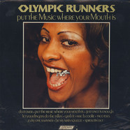 Olympic Runners - Put The Music Where Your Mouth Is