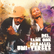 Del The Funky Homosapien & Tame One - Parallel Uni-Verses Colored Vinyl Edition
