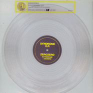 ZeroZero - Syndrome EP Clear Vinyl Edition