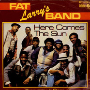 Fat Larry's Band - Here Comes The Sun / Everything Is Disco