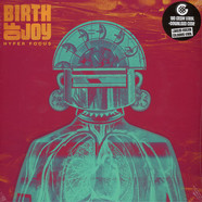 Birth Of Joy - Hyper Focus Colored Vinyl Edition