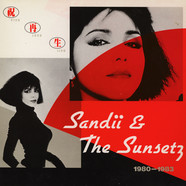 Sandii & The Sunsetz - Viva Lava Liva - 1980-1983